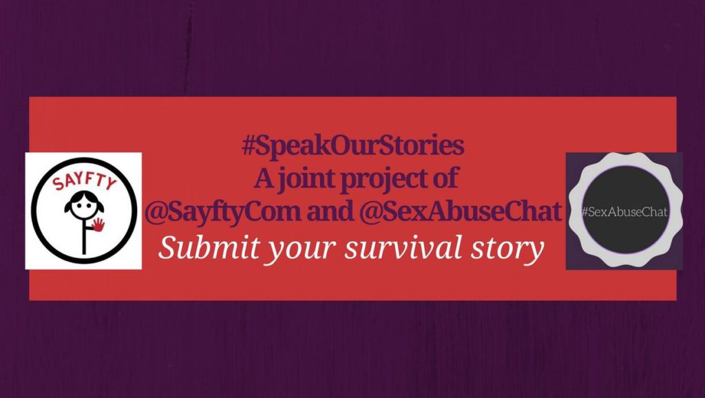 Speak Our Stories via Sayfty.com and SexAbuseChat, Dr. Shruti Kappor and Rachel Thompson @sayftycom, @SexAbuseChat
