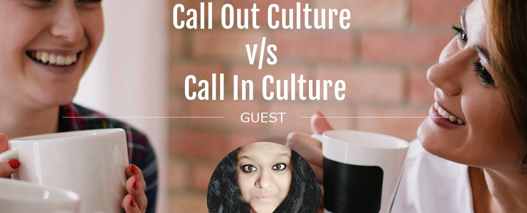 call out culture vs call in culture
